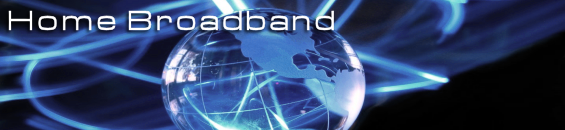high bandwidth home broadband